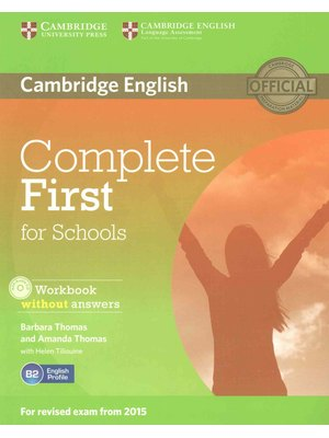 Complete First for Schools Student's Pack (Student's Book without Answers with CD-ROM, Workbook without Answers with Audio CD)
