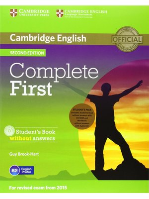 Complete First, Student's Pack (Student's Book without Answers with CD-ROM, Workbook without Answers with Audio CD)