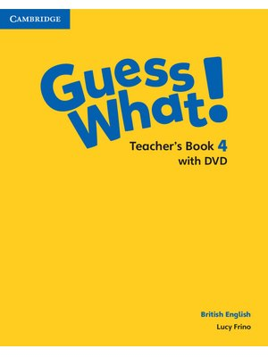 Guess What! Level 4, Teacher's Book with DVD