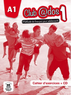 Club @dos 1 – Cahier d'exercices + CD audio