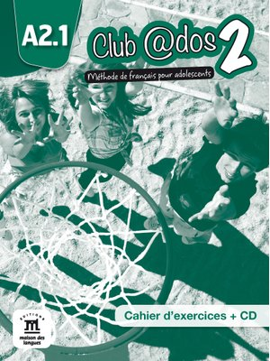 Club @dos 2 – Cahier d'exercices + CD audio