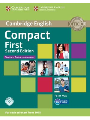 Compact First, Student's Book B2 without Answers with CD-ROM