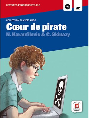 Coeur de pirate. Lecture + CD (A2)