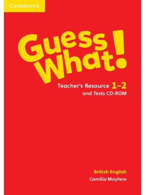 Guess What! Levels 1-2 Teacher's Resource and Tests CD-ROM British English