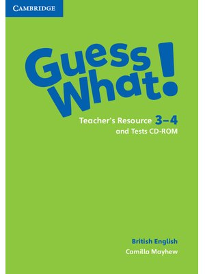 Guess What! Levels 3-4, Teacher's Resource and Tests CD-ROMs