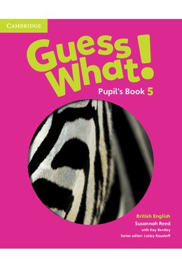 Guess What! Level 5, Pupil's Book British English