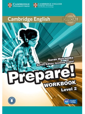 Cambridge English Prepare! Level 2 Workbook with Audio