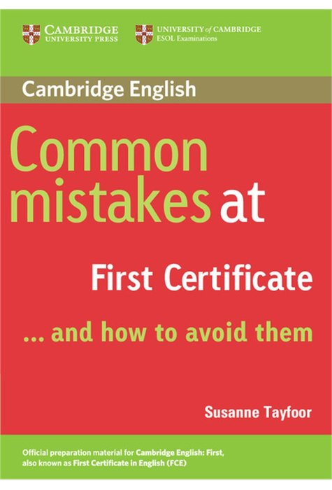 Common Mistakes at First Certificate...and How to Avoid Them