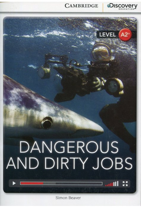 Dangerous and Dirty Jobs Low Intermediate Book with Online Access