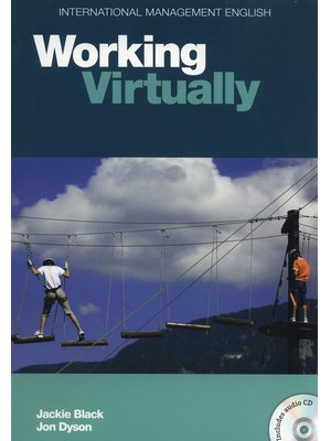 International Management English Series: Working Virtually B2-C1