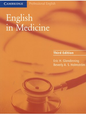 English in Medicine, A Course in Communication Skills