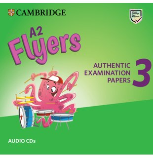 A2 Flyers 3, Audio CDs for Revised Exam from 2018