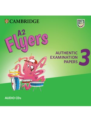 Cambridge English Young Learners 3 for Revised Exam from 2018 A2 Flyers Audio CDs