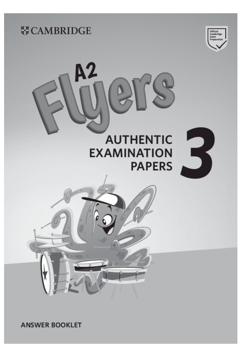 Cambridge English Young Learners 3 for Revised Exam from 2018 A2 Flyers Answer Booklet