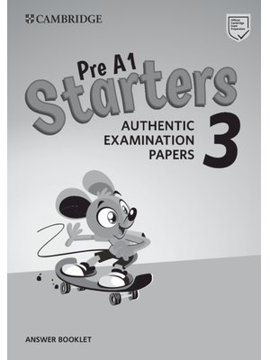 Cambridge English Young Learners 3 for Revised Exam from 2018 A1 Starters Answer Booklet