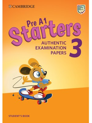 Cambridge English Young Learners 3 for Revised Exam from 2018 Pre A1 Starters Student's Book