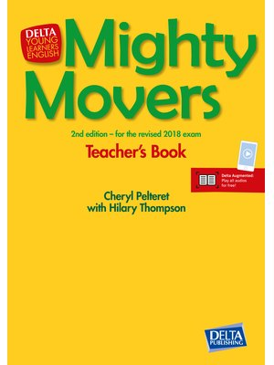 Mighty Movers 2nd edition Teacher's Book and CD-ROM + Delta Augmented