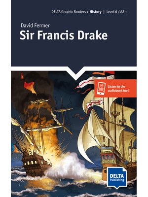 Sir Francis Drake, Graphic Reader + Delta Augmented