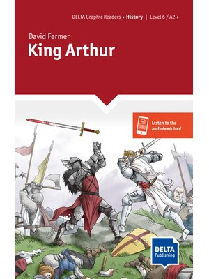 King Arthur, Graphic Reader + Delta Augmented