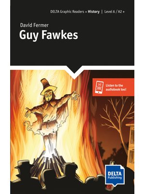 Guy Fawkes, Graphic Reader + Delta Augmented
