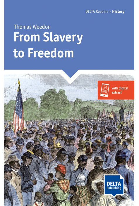 From Slavery to Freedom. Book with App