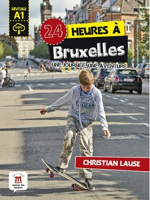 24 heures a Bruxelles + MP3 telechargeable (A1)