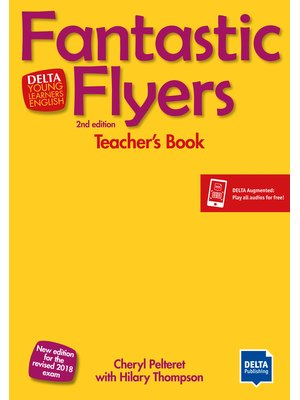 Fantastic Flyers 2nd edition Teacher's Book with DVD and Delta Augmented