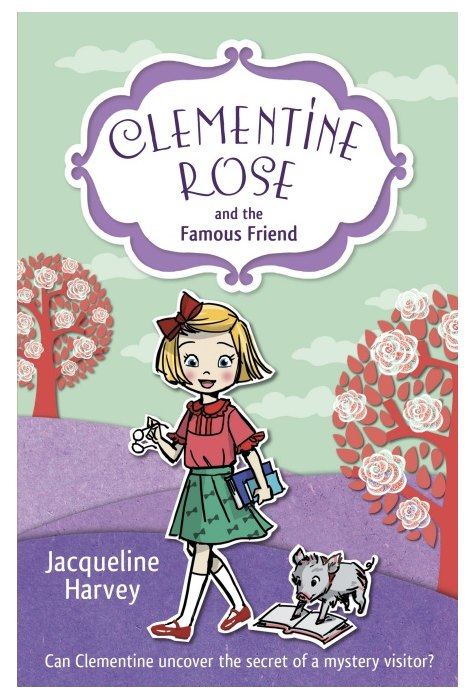 Clementine Rose. The Famous Friend