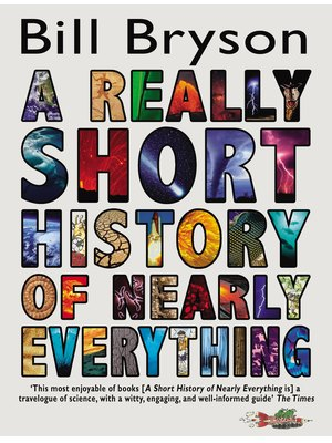 A Really Short History Of Nearly Everythng