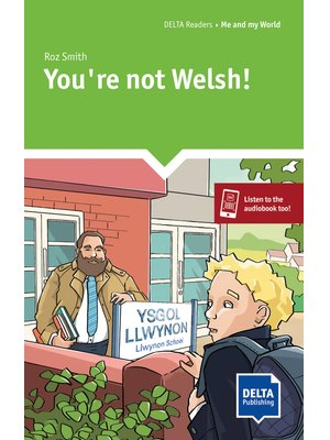 DELTA:  You`re  not  Welsh!