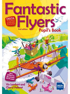 Delta: Fantastic Flyers 2nd ed. Pupil's Book