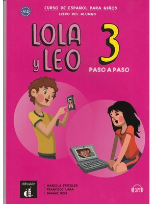Lola y Leo paso a paso 3 – Libro del alumno + Audio descargable MP3