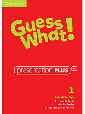 Guess What! Level 1 Presentation Plus British English