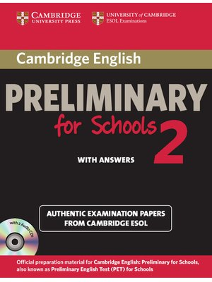 Cambridge English Preliminary for Schools 2 Self-study Pack (Student's Book with Answers and Audio CDs (2))