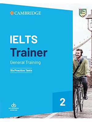 IELTS Trainer 2 General Training Six Practice Tests