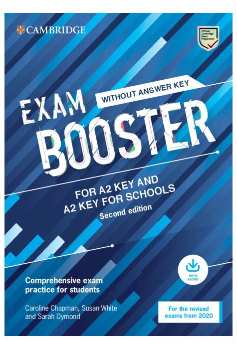 Exam Booster for A2 Key and A2 Key for Schools without Answer Key with Audio for the Revised 2020 Exams