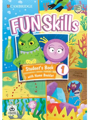 Fun Skills Level 1, Student's Book with Home Booklet and Downloadable Audio