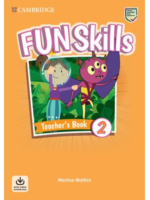 Fun Skills Level 2, Teacher's Book with Audio Download