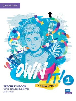 Own it! Level 1, Teacher's Book with Digital Resource Pack