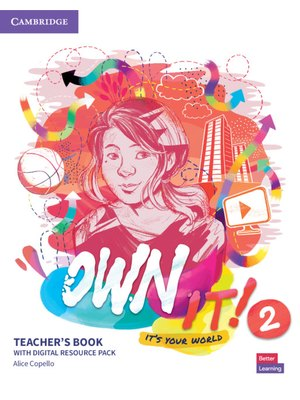 Own it! Level 2, Teacher's Book with Digital Resource Pack