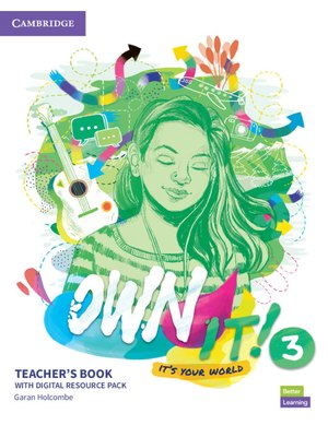 Own it! Level 3, Teacher's Book with Digital Resource Pack