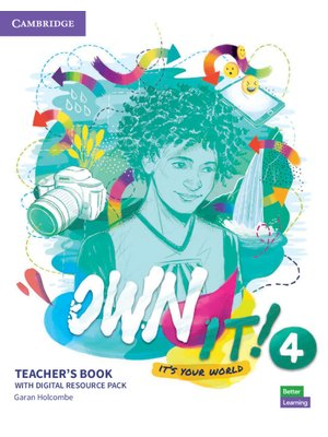 Own it! Level 4, Teacher's Book with Digital Resource Pack