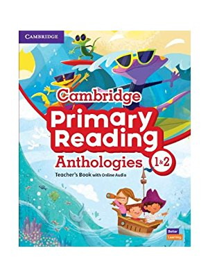 Cambridge Primary Reading Anthologies L1 and L2 Teacher's Book with Online Audio