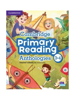 Cambridge Primary Reading Anthologies L3 and L4 Teacher's Book with Online Audio