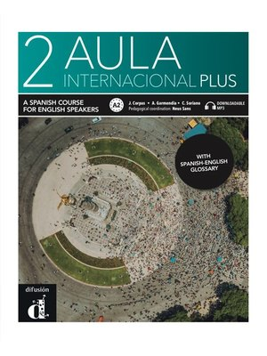 Aula internacional Plus 2 – Aula internacional Plus 2 – English Edition - with MP3 downloadable