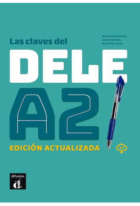 Las claves del DELE A2. Version 2020. Edición actualizada + MP3 descargable