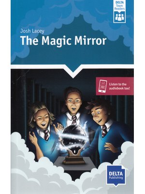 The Magic Mirror (A2-B1)